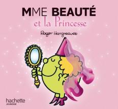 Madame Beauté et la princesse