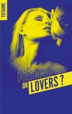 Sex friends or lovers ? - Partie 1