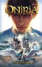 Oniria - Tome 4 - Le réveil des fées, co-édition Hachette/Hildegarde