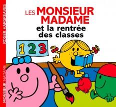 Monsieur Madame - La rentrée des classes (histoire quotidien)