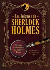 Les énigmes de Sherlock Holmes