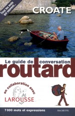 Le Routard Guide de conversation Croate