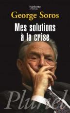 Mes solutions à la crise
