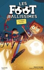 Les Footballissimes - Tome 8 - Le Cirque du Feu