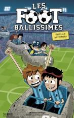 Les Footballissimes - Tome 9 - Gare aux météorites