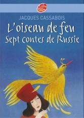 L'oiseau de feu - Sept contes de Russie