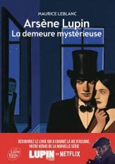 Arsène Lupin, La demeure mystérieuse - Texte intégral