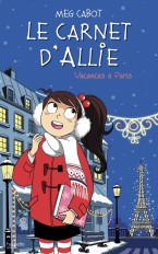 Le carnet d'Allie - Vacances à Paris