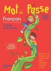Mot de Passe Français CE2 - Cahier élève - Ed. 2016