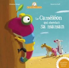 Mamie Poule raconte - Le Caméléon qui cherchait sa maman