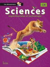 Sciences CM Collection Les Découvreurs - Manuel élève - Ed. 2015