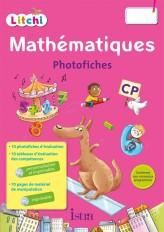 Litchi Mathématiques CP - Photofiches + CD ROM - Ed. 2016