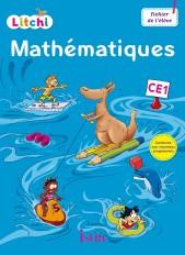 Litchi Mathématiques CE1 - Fichier élève - Ed. 2016