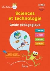 Les Cahiers Istra Sciences et technologie CM1 - Guide pédagogique - Ed. 2017