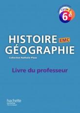 Histoire-Géographie-EMC cycle 3 / 6e - Livre du professeur - éd. 2016