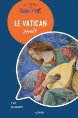 Le Vatican : les carnets des Guides Bleus