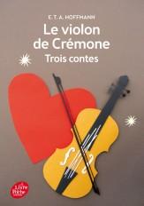 Le violon de Crémone - 3 contes d'Hoffmann