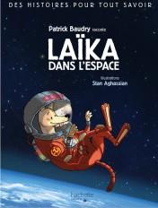 Des histoires pour tout savoir - Laïka dans l'espace