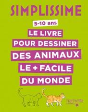 Simplissime - Le livre pour dessiner des animaux le + facile du monde