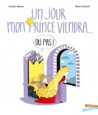 Un jour mon prince viendra (ou pas)
