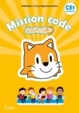Mission code ! CE1 - Cahier de l'élève - Ed. 2020