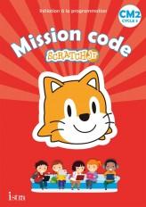 Mission code ! CM2 - Cahier de l'élève - Ed. 2021
