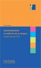 Collection F - Systématisation et maîtrise de langue l'exercice en FLE