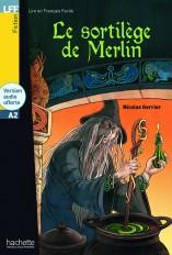 LFF A2 : Le sortilège de Merlin + audio MP3 téléchargeable