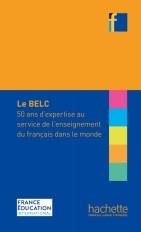 Collection F - BELC : 50 ans d'expertise au service de l'enseignement du français dans le monde