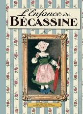 L'enfance de Bécassine (nouvelle édition)