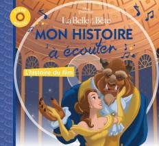 LA BELLE ET LA BÊTE - Mon histoire à écouter - L'histoire du film - Livre CD - Disney Princesses