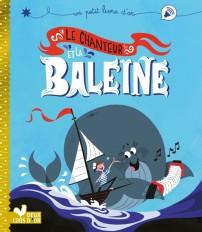 Le Chanteur et la baleine