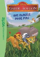 La Garde du Roi Lion 04 - Une famille pour Fuli