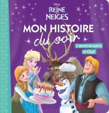 LA REINE DES NEIGES - Mon histoire du soir - L'anniversaire d'Olaf