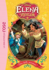 Elena d'Avalor 02 - Une folle aventure