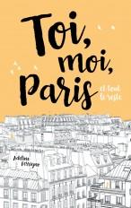 Toi, moi, Paris et tout le reste