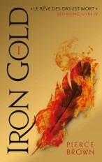 Red Rising - Livre 4 - Iron Gold - Partie 1