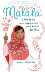 Malala - L'histoire de mon engagement pour le droit des filles