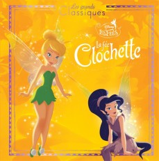 FEE CLOCHETTE 1 - Les Grands Classiques Disney