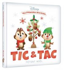 DISNEY - Mes Premières Histoires - Tic et Tac fêtent Noël