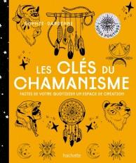 Les clés du chamanisme