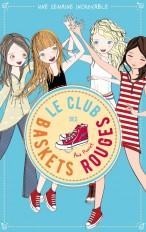 Le club des baskets rouges - Tome 5 - Une semaine incroyable