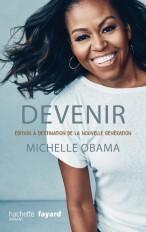 Devenir - Michelle Obama - version pour la nouvelle génération