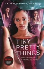 Tiny Pretty Things - édition tie-in - Le roman à l'origine de la série Netflix