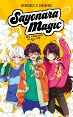 Sayonara Magic - Tome 1 - Des magiciens au collège