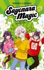 Sayonara Magic - tome 2 - Un sort catastrophique