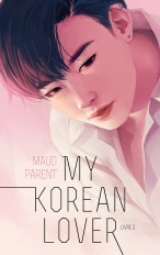 My Korean Lover - Tome 2