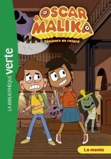 Oscar et Malika 07 - La momie