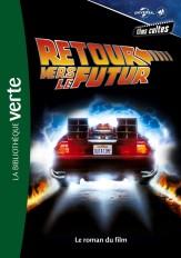 Films cultes Universal 03 - Retour vers le futur - Le roman du film