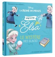 LA REINE DES NEIGES - Petites Princesses - Elsa - Disney